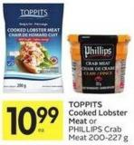 Toppits Cooked Lobster Meat or Phillips Crab Meat 200-227 g