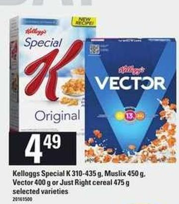 Kelloggs Special K - 310-435 G - Muslix - 450 G - Vector - 400 G Or Just Right Cereal - 475 G