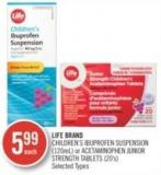 Life Brand Children's Ibuprofen Suspension (120ml) or Acetaminophen Junior Strength Tablets (20's)