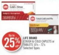 Life Brand Cough & Cold Caplets or Tablets 10's - 72's