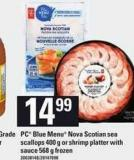 PC Blue Menu Nova Scotian Sea Scallops - 400 g Or Shrimp Platter With Sauce - 568 g
