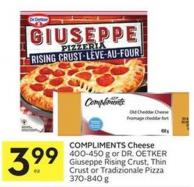 Compliments Cheese 400-450 g or Dr. Oetker Giuseppe Rising Crust - Thin Crust or Tradizionale Pizza 370-840 g