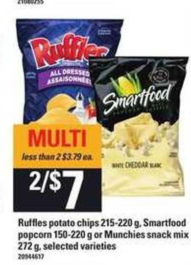Ruffles Potato Chips - 215-220 g - Smartfood Popcorn - 150-220 g Or Munchies Snack Mix - 272 g