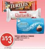 Turtles - Raffaello - Ferrero or Lindt Chocolate 3's