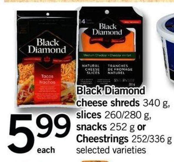 Black Diamond Cheese Shreds 340 G - Slices 260/280 G - Snacks 252 G Or Cheestrings 252/336 G