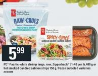 PC Pacific White Shrimp Large - Raw - Zipperback 31-40 Per Lb - 400 G Or Hot Smoked Candied Salmon Strips 150 G