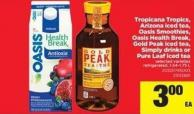 Tropicana Tropics - Arizona Iced Tea - Oasis Smoothies - Oasis Health Break - Gold Peak Iced Tea - Simply Drinks Or Pure Leaf Iced Tea - 1.54-1.75 L