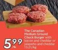 The Canadian Medium Ground Chuck Burger