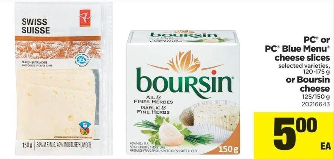 PC Or PC Blue Menu Cheese Slices - 120-175 G Or Or Boursin Cheese - 125/150 G