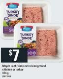 Maple Leaf Prime Extra Lean Ground Chicken or Turkey