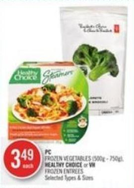 PC Frozen Vegetables - Healthy Choice or VH Frozen Entrees