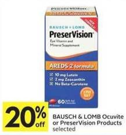 Bausch & Lomb Ocuvite or Preservision Products