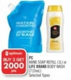 PC Hand Soap Refill (1l) or Life Brand Body Wash (710ml)