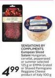 Sensations By Compliments European Sliced Salami Hungarian - Cervelat - Pepperseed or Summer Selected 125 g or Emmagrated or Shaved Parmigiano Reggiano Cheese Product of Italy 100 g