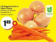 3 Lb Bagged Carrots or Yellow Onions Product of Ontario - Canada No. 1