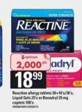 Reactine Allergy Tablets - 30+10's/36's - Liquid Gels - 25's Or Benadryl - 25 Mg Caplets - 100's
