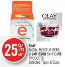 Olay Facial Moisturizers or Jamieson Skin Care Products