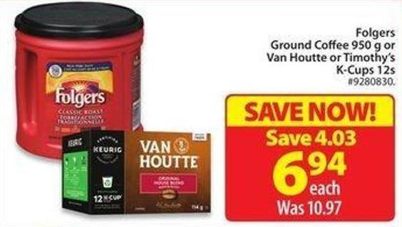 Folgers Ground Coffee 950 g Orvan Houtte or Timothy's K-cups 12s
