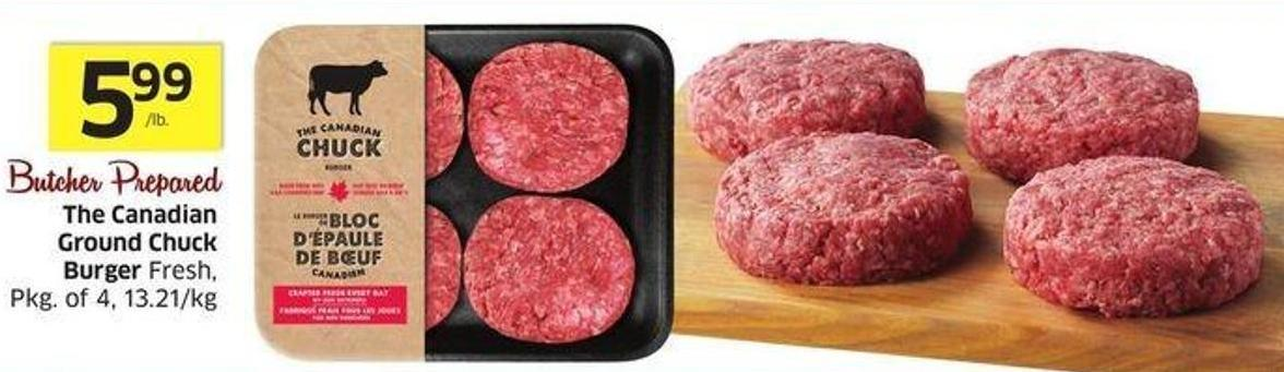 The Canadian Ground Chuck Burger Fresh - Pkg of 4 - 13.21/kg