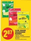Club House Seasoning Blends.25-33 g