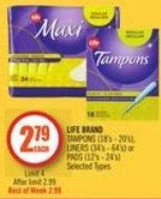 Life Brand Tampons (18's - 20's) - Liners (34's - 64's) or Pads (12's - 24's)
