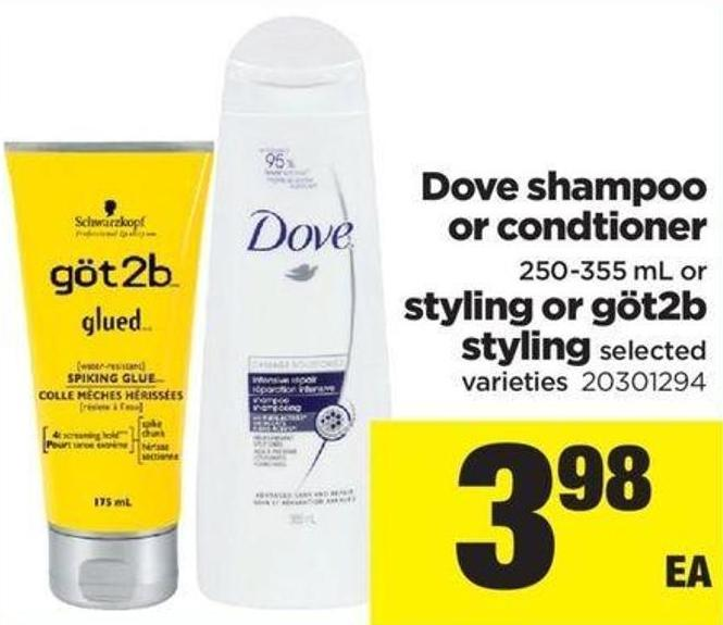 Dove Shampoo Or Condtioner 250-355 Ml Or Styling Or Göt2b Styling