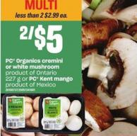 PC Organics Cremini Or White Mushroom - 227 G Or PC Kent Mango