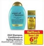 Ogx Shampoo - Conditioner or Styling Products