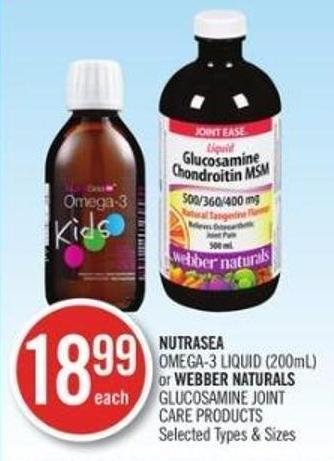 Nutrasea Omega-3 Liquid )200ml) or Webber Naturals Glucosamine Joint Care Products
