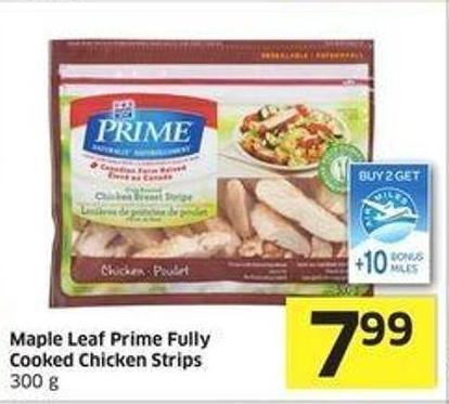 Maple Leaf Prime Fully Cooked Chicken Strips 300 g - +10 Air Miles Bonus Miles