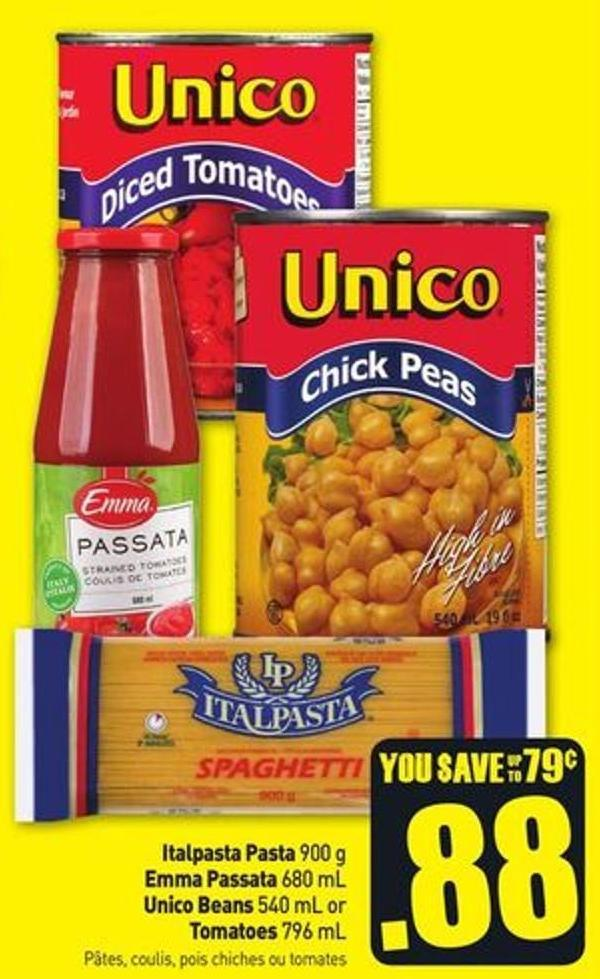 Italpasta Pasta 900 g - Emma Passata 680 mL Unico Beans 540 mL or Tomatoes 796 mL