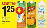 Oasis Juice or Del Monte Nectars 960 mL Fruit Drop Water