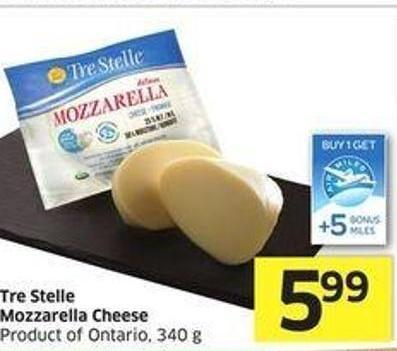 Tre Stelle Mozzarella Cheese Product of Ontario - 340 g - +5 Air Miles Bonus Miles