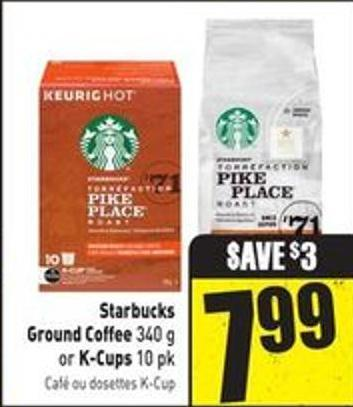 Starbucks Ground Coffee 340 g or K-cups 10 Pk