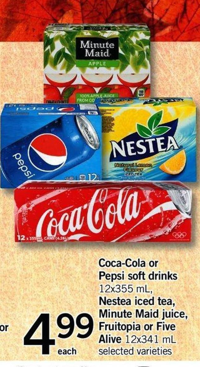 Coca-cola Or Pepsi Soft Drinks - 12x355 Ml - Nestea Iced Tea - Minute Maid Juice - Fruitopia Or Five Alive - 12x341 Ml