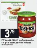 PC Taco Kit - 286/427 G Or Tostitos Salsa - 416 G/418-430 Ml