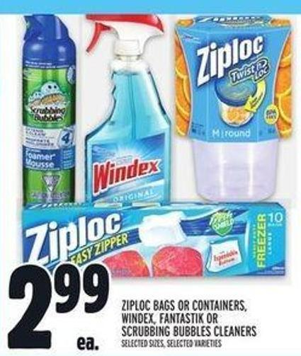 Ziploc Bags or Containers - Windex - Fantastik or Scrubbing Bubbles Cleaners