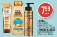 L'oréal Ever Shampoo - Conditioner (250ml) - Elnett Styling (200ml) or Whole Blends Hair Care Products