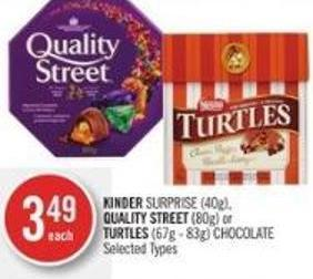 Kinder Surprise (40g) - Quality Street (80g) or Turtles (67g - 83g) Chocolate