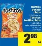 Ruffles Potato Chips 215/220 G Or Tostitos Tortilla Chips 205-295 G
