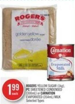Rogers Yellow Sugar (1kg) - PC Sweetened Condensed (300ml) or Carnation Evaporated (354ml) Milk