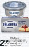 Philadelphia Cream Cheese Product - 227/250 g Or Dips - 227 g Or Frosting - 280 g