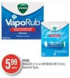 Vicks Inhaler (1's) or Vaporub Jar (57ml)