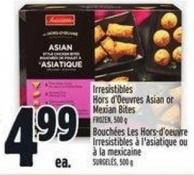 Irresistibles Hors D'oeuvres Asian Or Mexian Bites