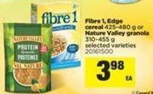 Fibre 1 - Edge Cereal - 425-480 G Or Nature Valley Granola - 310-455 G