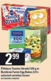 Pillsbury Toaster Strudel - 326 G Or Burnbrae Farms Egg Bakes - 2/4's