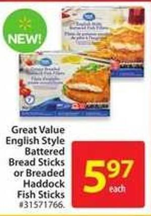 Great Value English Style Battered Bread Sticks or Breaded Haddock Fish Sticks