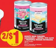 Minute Maid Punches - Lemonades or Nestea - Five Alive or Fruitopia Frozen Beverages - 295 mL