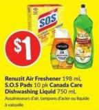 Renuzit Air Freshener 198 mL S.o.s Pads 10 Pk Canada Care Dishwashing Liquid 750 mL