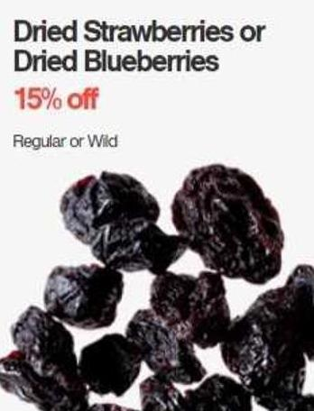Dried Strawberries or Dried Blueberries